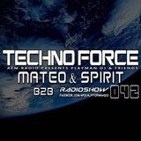 Mateo& Spirit - 042 TechnoForce Radio Show 22.05.2014