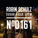 Robin Schulz | Sugar Radio 161