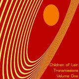 Children of Leir Present Transmissions Volume One