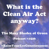 #1526: What is the Clean Air Act anyway?