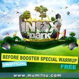 Inox Park 7 Warmup by Mumitsu (Before Booster #74)
