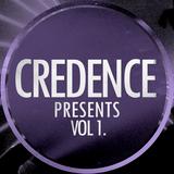 CREDENCE presents... Vol 1