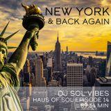 New York & Back Again – Haus of SOL EP14