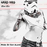 Sam Alamé- Hard NRG Mini Mix