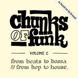Chunks of Funk vol. 2: Taylor McFerrin, Cut Chemist, Mala, Jamie xx ,Kerbside Collection, …