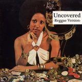 DJ Muro - Uncovered Reggae Version Vol 1