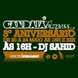 DJ SAHID - 3 aniversario da gandaia