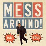 Mess Around! Shimmy & Stomp Spring R&B Mix