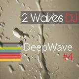 2WavesDJ - DeepWave #4