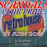 RETRO HOUSE  SCANDALS WARMUP DJ BEXTORS
