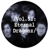 Liminal Sounds Vol.51: Eternal Dragonz