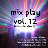 Mix Play Vol. 12 (Mixed By DKool)