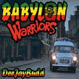 DeeJayBudd - Babylon Warriors
