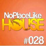 No Place Like House #028