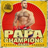 PAPA CHAMPIONS PARIS - SET BY TEDDY CLARKS