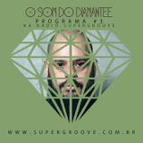O SOM DO DIAMANTEE #03