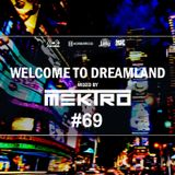 mektro - Welcome to Dreamland 69