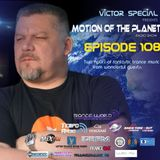 Victor Special - Motion of the Planet Episode 108