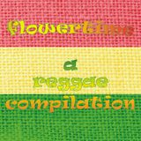 Flowertime - A Reggae Compilation by Pepone