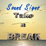 Sound Signs - Take A Break
