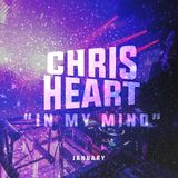 Chris Heart - In My Mind (January 2015)