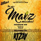 Mas Maiz Mixshow (#19) Ft DJ Zay
