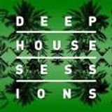 Deep House Sessions #1