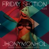 Friday Section Vol 6