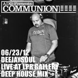 06/23/12- deejaysoul, Live at LPR Gallery- Deep House Mix