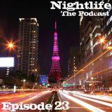 .::: Nightlife :::.::: Episode 23 :::.