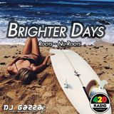 Brighter Days (By Dj Gazza)