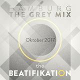 The Beatifikation - Hamburg, The Grey-Mix, October .2017