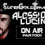 SuperGoldTime On Air Part001 Alessio Lucini