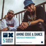 2015.06.29 - Amine Edge & DANCE @ Papaya - Hideout Festival, Island Of Pag, HR