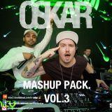 Oskar Mashup Pack Vol.3 (FREE DOWNLOAD)
