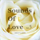 Sounds Of Love  Vol.5 -DJ MOKO MIXXX-