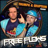 Thumpa & MC Eruption - Free Flows Vol 1