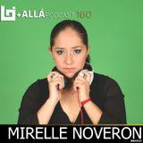 B+allá Podcast 160 Mirelle Noveron