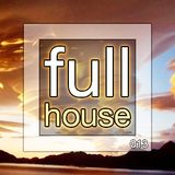 Full House 013 - Deep, Tech, Progressive House & Techno | January 2014