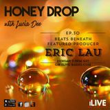 Honey Drop with Lucia Dee - Episode 30 - 19-Mar-17