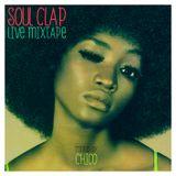 SOUL CLAP | live mixtape | djChico