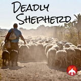 Jesus Peace Radio - ep. 123 - 1.20.2019 [Deadly Shepherd]