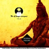 The All Lounge Experience(T.A.L.E)#019 Mixed By Spike Deep(Mumbai Feeling)