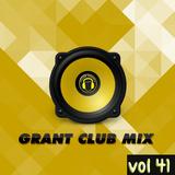 Grant Club Mix vol 41