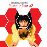 House of Funk #2