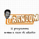 Speciale uRadio - uRandom