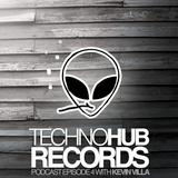 Techno Hub Records Podcast - Episode 4 with Kevin Villa