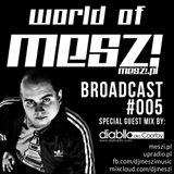 World Of Meszi - Episode #005 (2013.03.04)