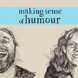 Episode 6 - I Want to Know What God Laughs At - Humour and Religion