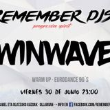 Twinwaves - Live @ Remember DJs (30-06-2017)